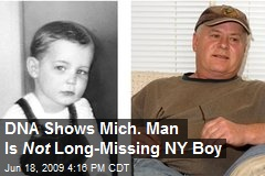 DNA Shows Mich. Man Is Not Long-Missing NY Boy