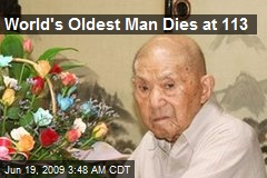 World's Oldest Man Dies at 113
