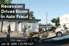 Recession Drives Boom in Auto Fraud