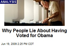 Why People Lie About Having Voted for Obama