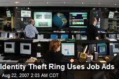 Identity Theft Ring Uses Job Ads