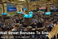Wall Street Bonuses To Sink