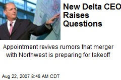 New Delta CEO Raises Questions