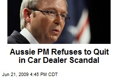 Aussie PM Refuses to Quit in Car Dealer Scandal