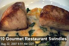 10 Gourmet Restaurant Swindles