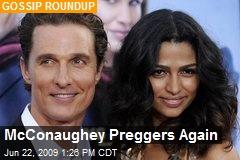 McConaughey Preggers Again