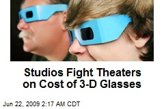 Studios Fight Theaters on Cost of 3-D Glasses