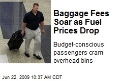 Baggage Fees Soar as Fuel Prices Drop
