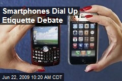 Smartphones Dial Up Etiquette Debate