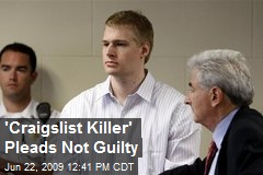 'Craigslist Killer' Pleads Not Guilty