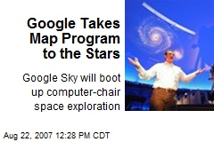 Google Takes Map Program to the Stars