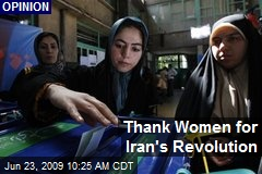 Thank Women for Iran's Revolution