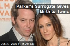 Parker's Surrogate Gives Birth to Twins