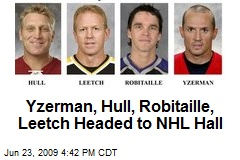 Yzerman, Hull, Robitaille, Leetch Headed to NHL Hall