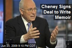 Cheney Signs Deal to Write Memoir