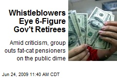 Whistleblowers Eye 6-Figure Gov't Retirees