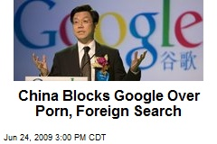 China Blocks Google Over Porn, Foreign Search