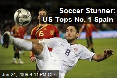 Soccer Stunner: US Tops No. 1 Spain