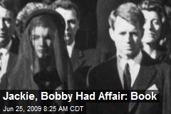 Jackie, Bobby Had Affair: Book