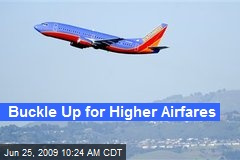 Buckle Up for Higher Airfares