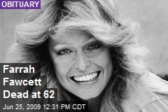 Farrah Fawcett Dead at 62