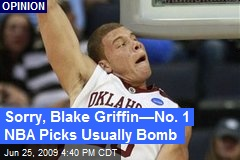 Sorry, Blake Griffin—No. 1 NBA Picks Usually Bomb