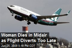 Woman Dies in Midair as Flight Diverts Too Late