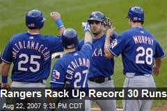 Rangers Rack Up Record 30 Runs