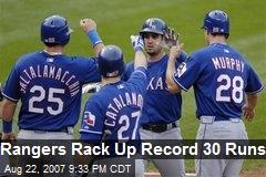 Rangers Rack Up Record 30 Runs