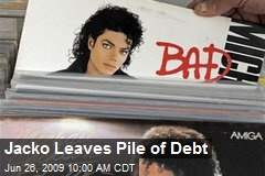 Jacko Leaves Pile of Debt