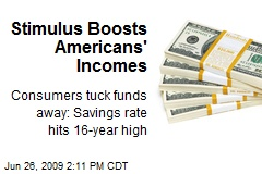 Stimulus Boosts Americans' Incomes
