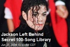 Jackson Left Behind Secret 100-Song Library