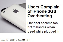 Users Complain of iPhone 3GS Overheating