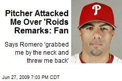 Pitcher Attacked Me Over 'Roids Remarks: Fan