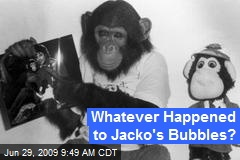 Whatever Happened to Jacko's Bubbles?