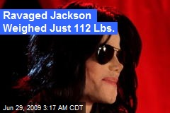 Ravaged Jackson Weighed Just 112 Lbs.