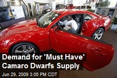 Demand for 'Must Have' Camaro Dwarfs Supply