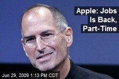 Apple: Jobs Is Back, Part-Time
