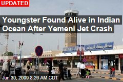 Youngster Found Alive in Indian Ocean After Yemeni Jet Crash