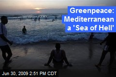 Greenpeace: Mediterranean a 'Sea of Hell'