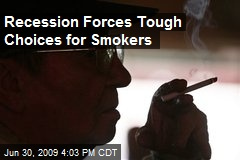 Recession Forces Tough Choices for Smokers