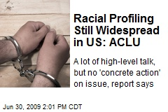 Racial Profiling Still Widespread in US: ACLU
