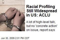 Racial Profiling Still Widespread in US: ACLU