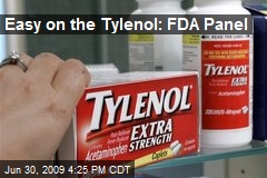 Easy on the Tylenol: FDA Panel