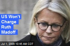 US Won't Charge Ruth Madoff