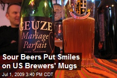 Sour Beers Put Smiles on US Brewers' Mugs