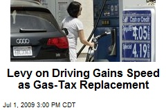 Levy on Driving Gains Speed as Gas-Tax Replacement