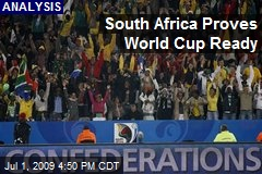 South Africa Proves World Cup Ready