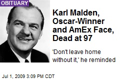 Karl Malden, Oscar-Winner and AmEx Face, Dead at 97