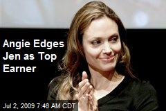 Angie Edges Jen as Top Earner